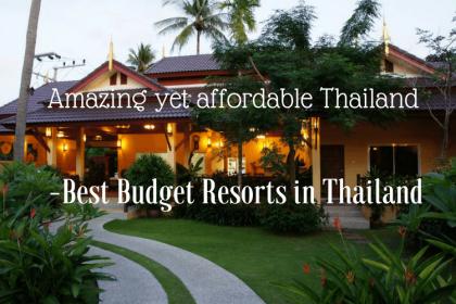 Best Budget Resorts in Thailand